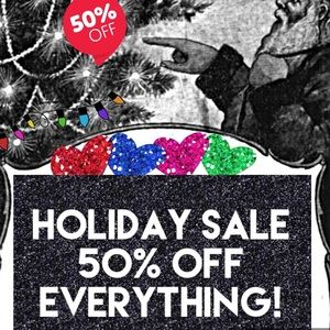 Everything 50% off! It's that simple.